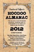 The Hoodoo Almanac 2012