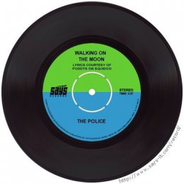Walking On The Moon - 45rpm