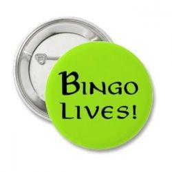 "Bingo Lives! Button (parody of popular ""Frodo Lives!"" buttons)"