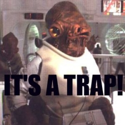 Admiral Ackbar It's A Trap