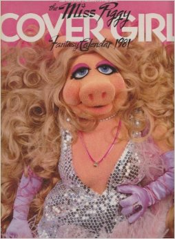 Miss Piggy Cover Girl Fantasy Calendar 1981