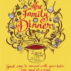 The Family Dinner Book Review ~ Much More Than A Cookbook