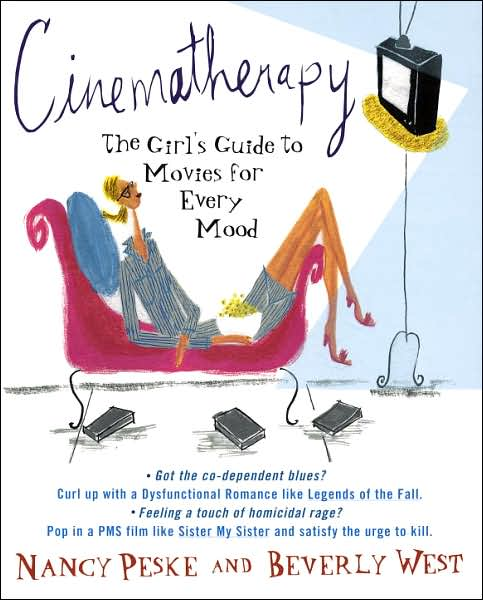 Cinematherapy-The-Girl's-Guide-to-Movies-for-Every-Mood