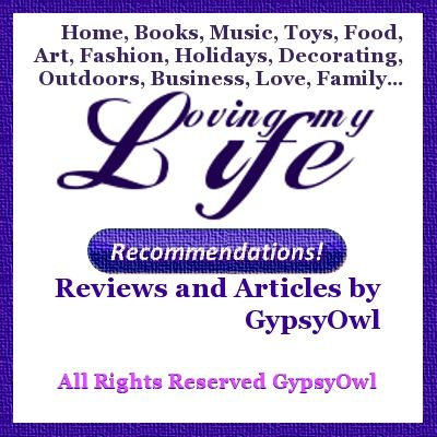 More Recommendations and Reviews by GypsyOwl