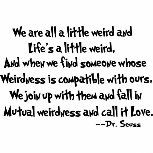 Love Quote about being Weird