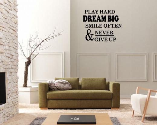 Play Hard Dream Big Smile Often
