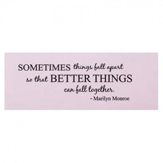 Marilyn Monroe Wall Quote - Sometimes Things Fall Apart...