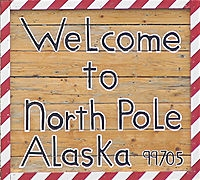 North Pole Alaska Welcome
