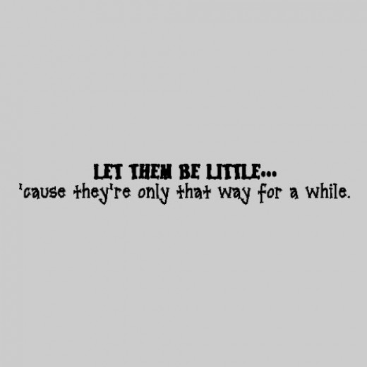 Let Them Be Little....Baby Wall Quote