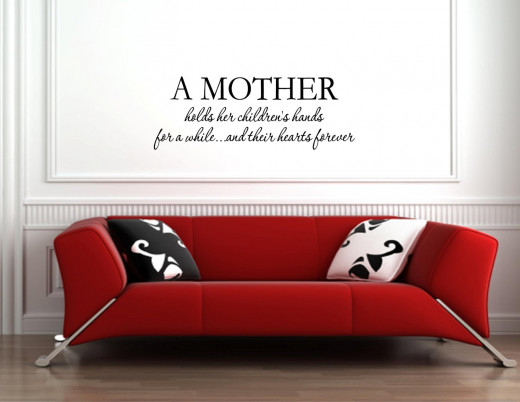 A Mother Hold's Her Children's Hands....Baby Wall Quote