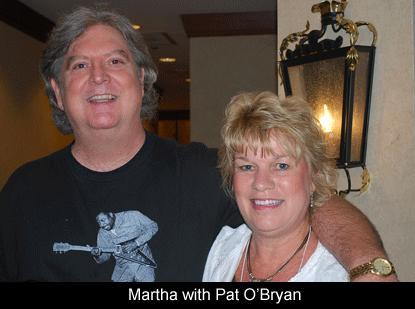 Martha with Pat O'Bryan