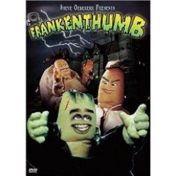 Halloween Fun! Watch Frankenthumb by Steve Oedekerk