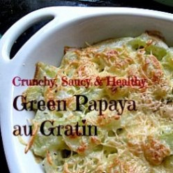 Green Papaya Gratin Recipe