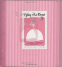 Tying the Knot: The Complete Wedding Organizer