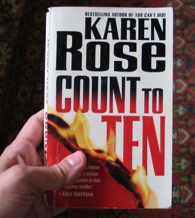 My First Karen Rose Read Book - Still Have It After All These Years