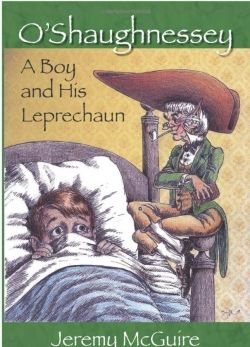 O'Shaughnessey: A Boy and His Leprechaun
