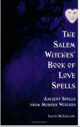 The Salem Witches Book Of Love Spells
