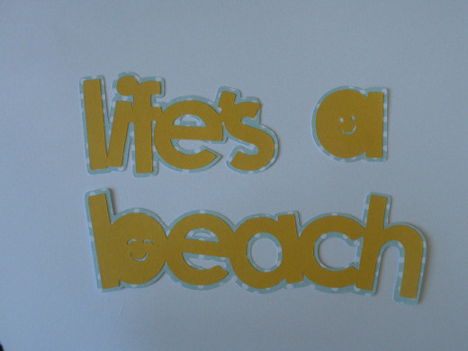 Finished Life's a Beach