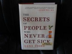 The Secrets of People Who Never Get Sick - A Book Review