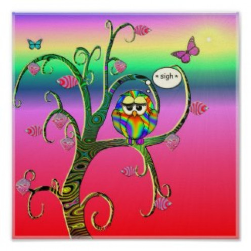 Psychedelic Owl Art Posters abound in great profusion on Zazzle. This one really took my fancy with its bright colours and sighing owl.