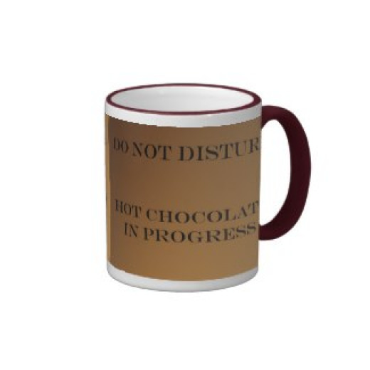 """Do Not Disturb - Hot Chocolate in Progress"""