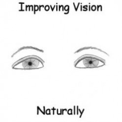 Improving Vision Naturally with Eye Exercises