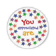 You Are Appreciated Stickers