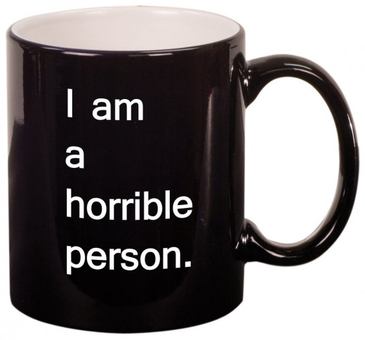 I'm A Horrible Person Mug