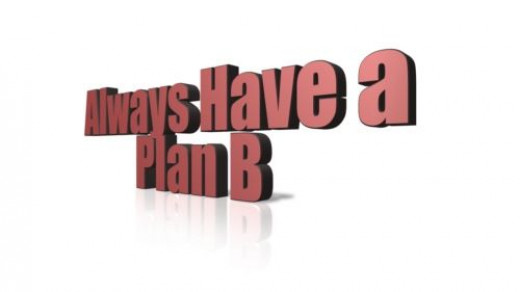 Always Have a Plan B