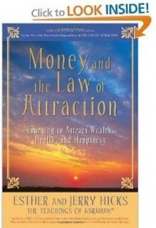 Money, and the Law of Attraction: