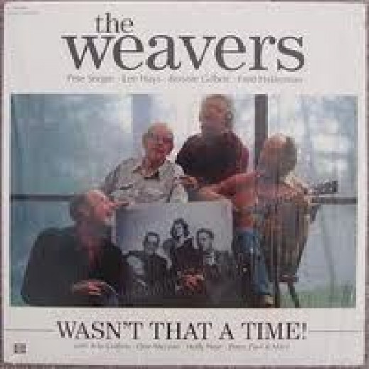 """The Weavers' album: """"Wasn't That A Time?"""":"""