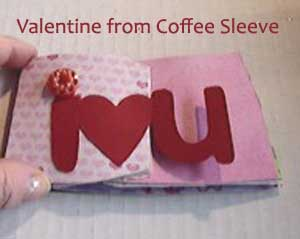 Valentine made from a coffee sleeve and a die cut.