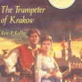 The Trumpeter of Krakow, by Eric P. Kelly