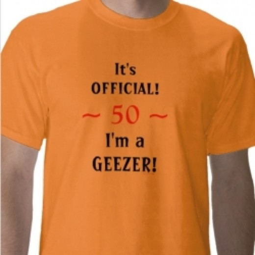 Custom Geezer Shirt for a 50-year-old Man