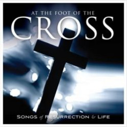 At the Foot of the Cross CD
