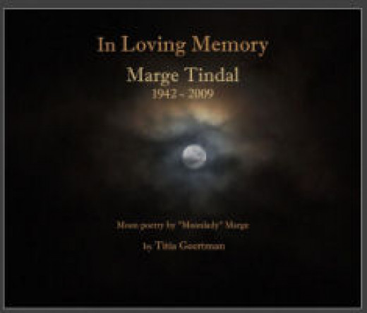 The cover of the book I made in remembrance of Marge Tindal who had become one of my dearest friends.