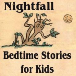 * Nightfall Bedtime Stories for kids