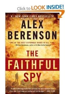 The book cover for Alex Berenson's The Faithful Spy.  This is the very first story where we meet John Wells.
