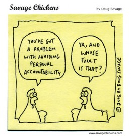 http://www.savagechickens.com/images/chickenblame.jpg