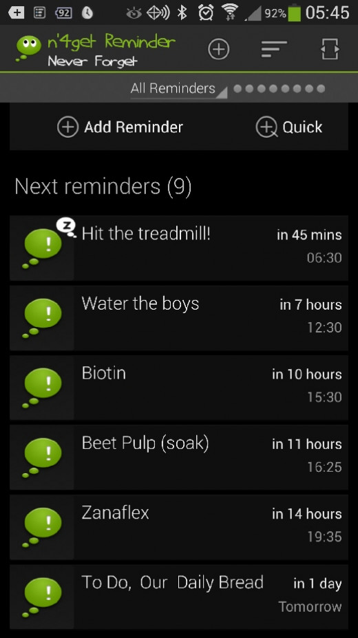 My favorite (sanity-saving) app! Reminders keep me straight and mostly on time. Has a snooze feature, which is really handy when you're in the middle of something (I hit it for the treadmill, as I am in the middle of typing this blurb on Squidoo righ