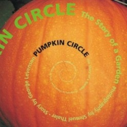 Pumpkin Circle: The Story of a Garden