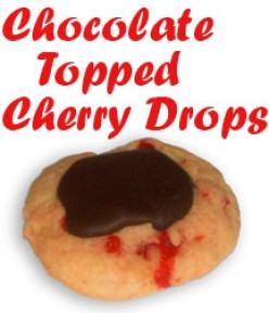Chocolate Topped Cherry Drops - Yummy Holiday Cookies
